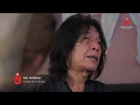 Music Journey Indonesia - Episode Ian Antono
