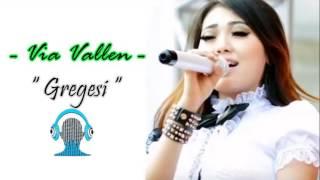 Terbaru lagu dari Via Vallen -  Gregesi