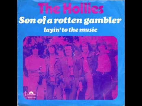 Hollies - Son of a Rotten Gambler