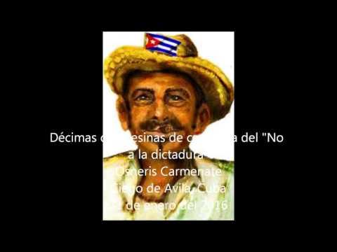 Décimas campesinas No a la dictadura desde Ciego de Avila, Cuba
