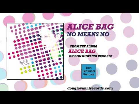Alice Bag — No Means No (Official Audio) retronew