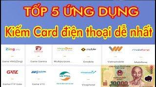 Kiếm tiền trên điện thoại|Tốp 5 ứng dụng kiếm card đt nhanh dễ nhất