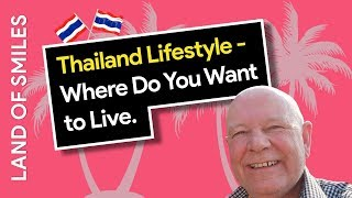 Thailand Lifestyle - Do These Factors Matter To You?