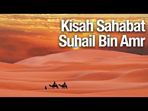 Mutiara Hikmah: Kisah Sahabat Suhail Bin Amr - Ustadz Abdullah Zaen, MA