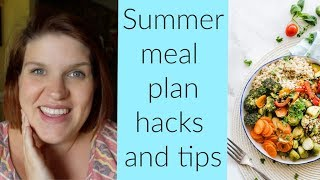 Summer meal planning tips and hacks to save money
