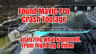 Ep39. Lost Mavic Footage Found.  Analyzing what caused the crash.