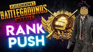 PUBG Mobile | Back to Rank Pushing