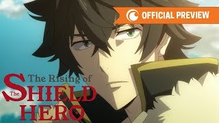 The Rising of the Shield Hero | OFFICIAL PREVIEW