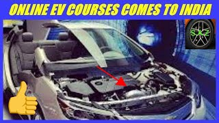 Electric vehicle  online courses in india/ev online courses.