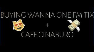 Wanna One PH Fanmeeting Ticket Experience + BTS EXO Korean cafe