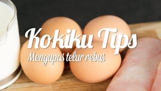 Tips Mengupas Telur Rebus