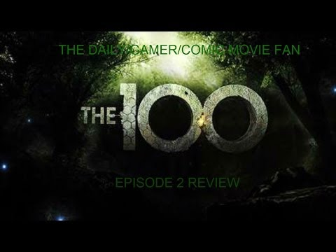 The 100 - Episode 2 Review