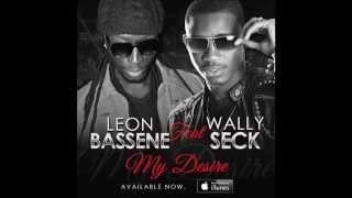 LEON Bassene  feat WALLY Seck : My Desire with lyrics.