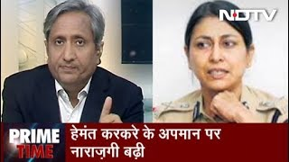 Prime Time With Ravish, April 23, 2019 | Former IPS Officers Speak Out In Support Of Hemant Karkare