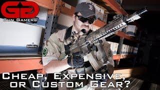 Discussing Cheap vs. Expensive vs. Custom Gear