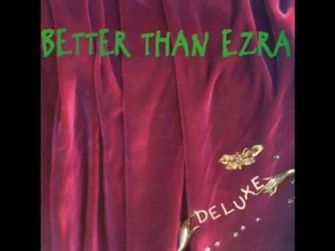 Better Than Ezra - Teenager