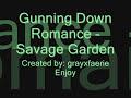 Gunning Down Romance - Savage Garden