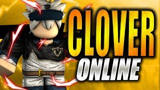 FINALLY! A Black Clover Game on Roblox! Clover Online [Pre Alpha Release]