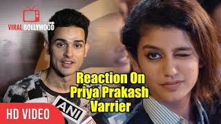 Priyanka Sharma Reaction On Priya Prakash Varrier | Oru Adaar Love