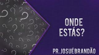 Pastor Josu  Brand O  Onde Est S