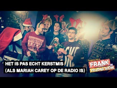 Vrienden van de Frank en Vrijdag Show - Het Is Pas Echt Kerstmis (Als Mariah Carey Op De Radio Is)
