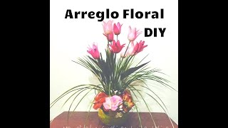 DIY centro floral flores artificiales tulipanes arrangement of artificial flowers