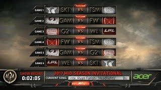 MSI 2017 Day 2 Highlights - SKT vs TSM, GAM vs FW, G2 vs WE, FW vs TSM, GAM vs G2, WE vs SKT