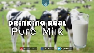 Drinking Real Pure Milk