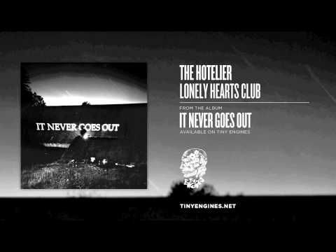 The Hotelier - Lonely Hearts Club