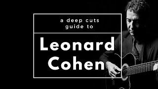 A Guide to LEONARD COHEN