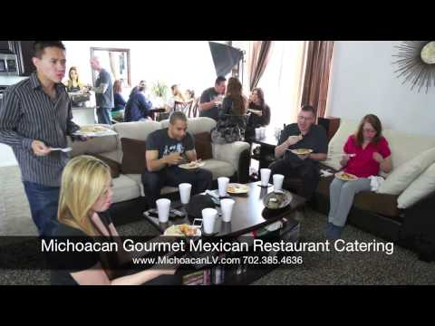 Best Catering Company in Las Vegas; Michoacan Gourmet Mexican Restaurant