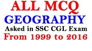 All MCQ Of Indian Geography Asked in SSC CGL from 1999 to 2016