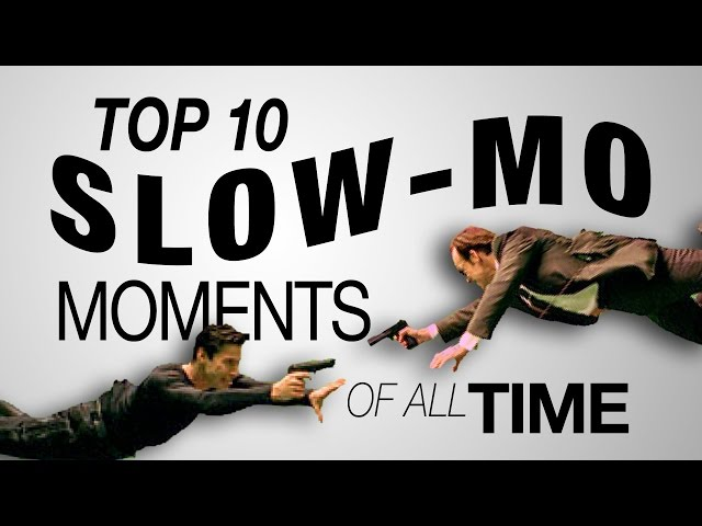 Top 10 Slow-mo Moments of All Time