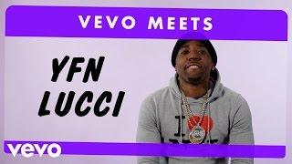 YFN Lucci - Vevo Meets: YFN Lucci