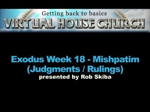 VHC Week 18 - Torah Portion: Mishpatim (Judgments / Rulings)