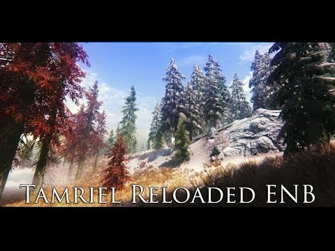 TES V - Skyrim Mods: Tamriel Reloaded ENB