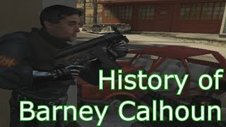 History of Barney Calhoun
