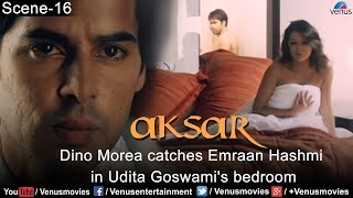 Dino Morea Catches Emraan Hashmi in Udita Goswami's Bedroom (Aksar)