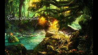 Celtic Fairytale - Celtic Music