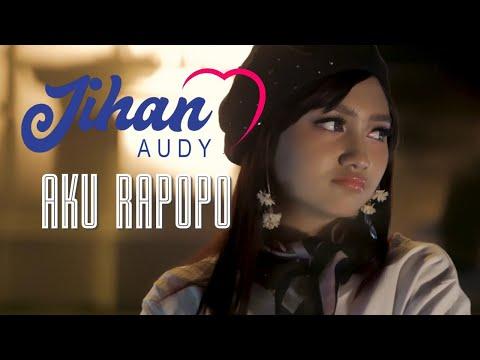 Download Jihan Audy - Aku Rapopo    Mp4 baru