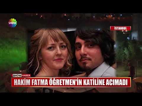 Hakim Fatma Öğretmen'in katiline acımadı