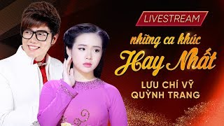 Live 24/7 : Những Liên khúc bolero chọn lọc hay nhất của Lưu Chí Vỹ, Quỳnh Trang