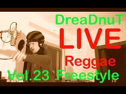 REGGAE FREESTYLE SONGS - Live Rap Music 2014 (Vol.23 by DreaDnuT)
