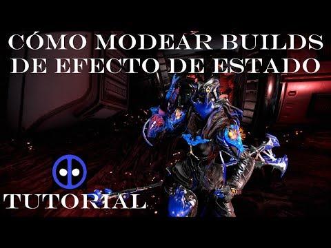 La Guía del Tenno - Cómo modear una build de efectos de estado - Tutorial Warframe en español