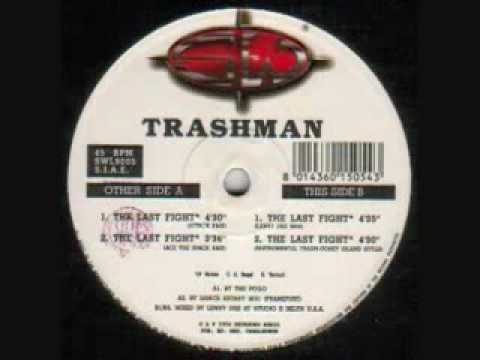 Trashman - The Last Fight