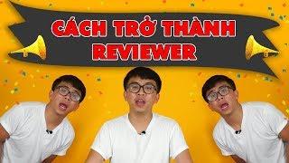 Bạn muốn trở thành 1 Reviewer và tham gia Schannel - Đừng quên cuộc thi này !