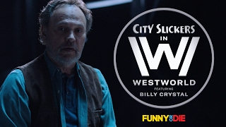 City Slickers in Westworld feat. Billy Crystal
