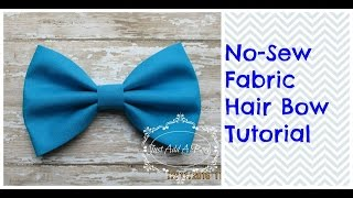 "HOW TO: Make a 5"" No Sew Fabric Hair Bow by Just Add A Bow"