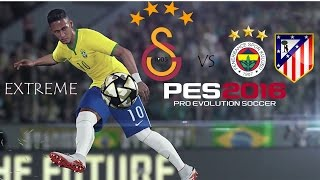 PES 2016 EXTREME ANALİG #3 ZOR MAÇLARR !!! \ TUNAHAN