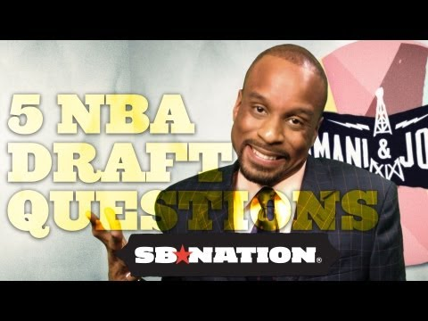5 Questions For The 2012 NBA Draft - Bomani & Jones, Episode 28